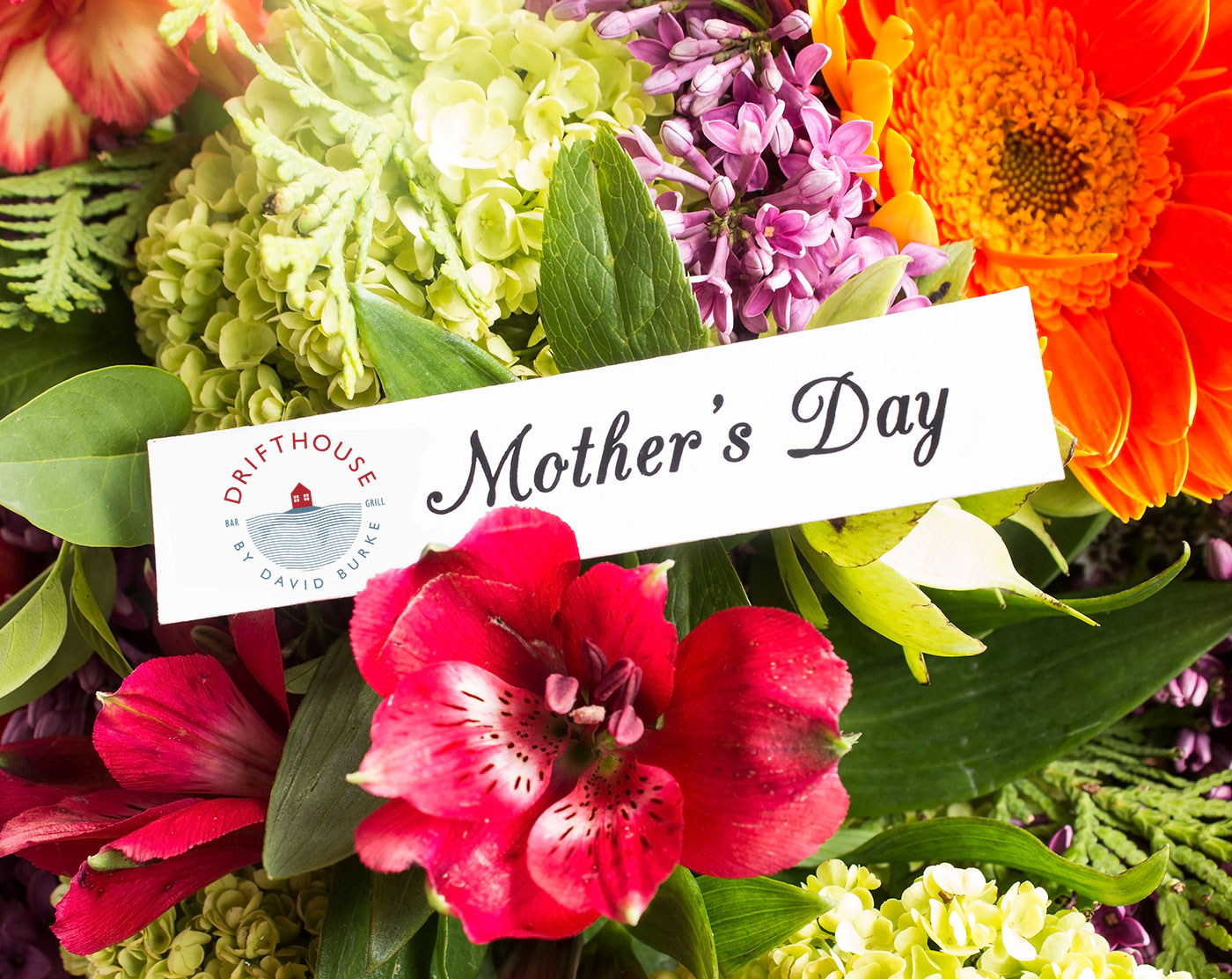 Mother's Day at Drifthouse by David Burke